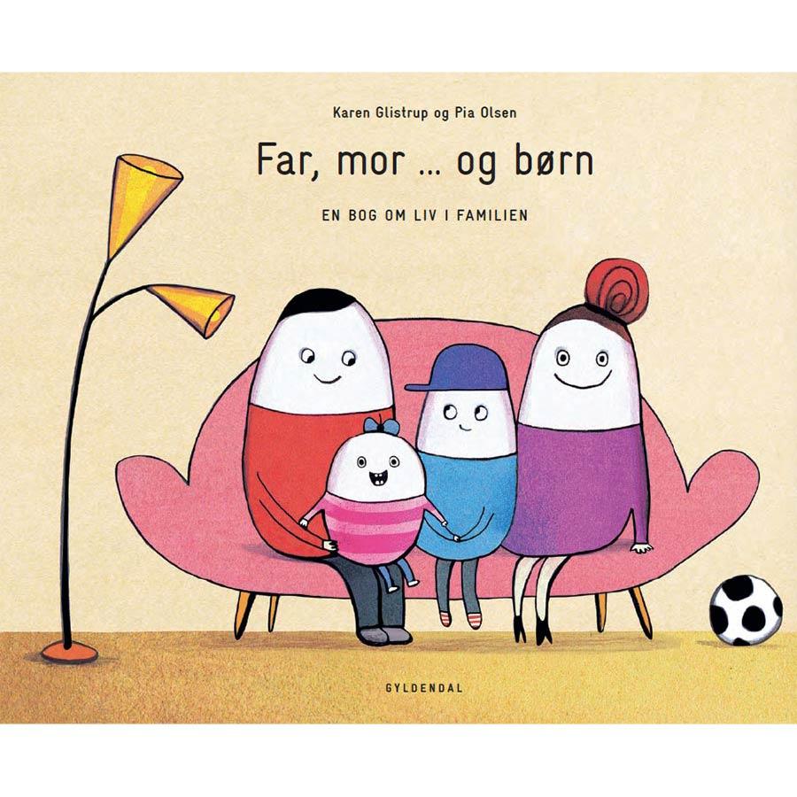 Bogen 'Far, mor ... og børn' af Karen Glistrup